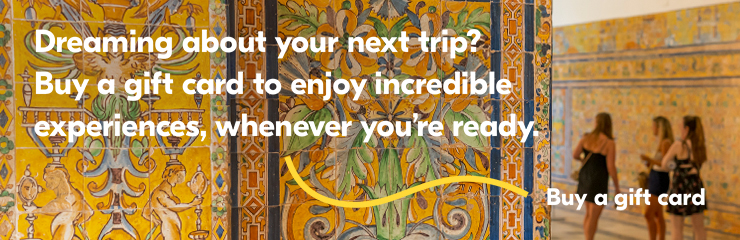 Dreaming about your next trip? Buy a gift card to enjou incredible experiences, whenever you're ready